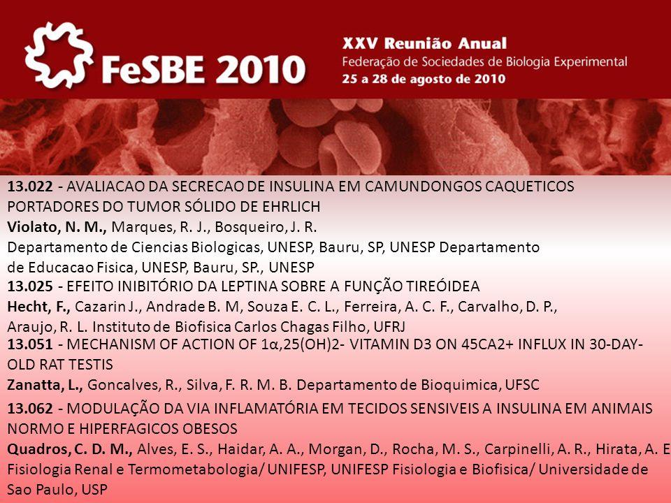 13.025 - EFEITO INIBITÓRIO DA LEPTINA SOBRE A FUNÇÃO TIREÓIDEA Hecht, F., Cazarin J., Andrade B. M, Souza E. C. L., Ferreira, A. C. F., Carvalho, D. P