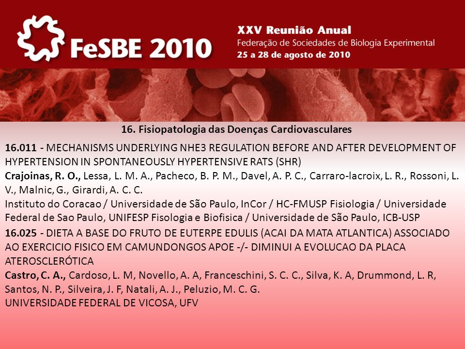 16. Fisiopatologia das Doenças Cardiovasculares 16.011 - MECHANISMS UNDERLYING NHE3 REGULATION BEFORE AND AFTER DEVELOPMENT OF HYPERTENSION IN SPONTAN