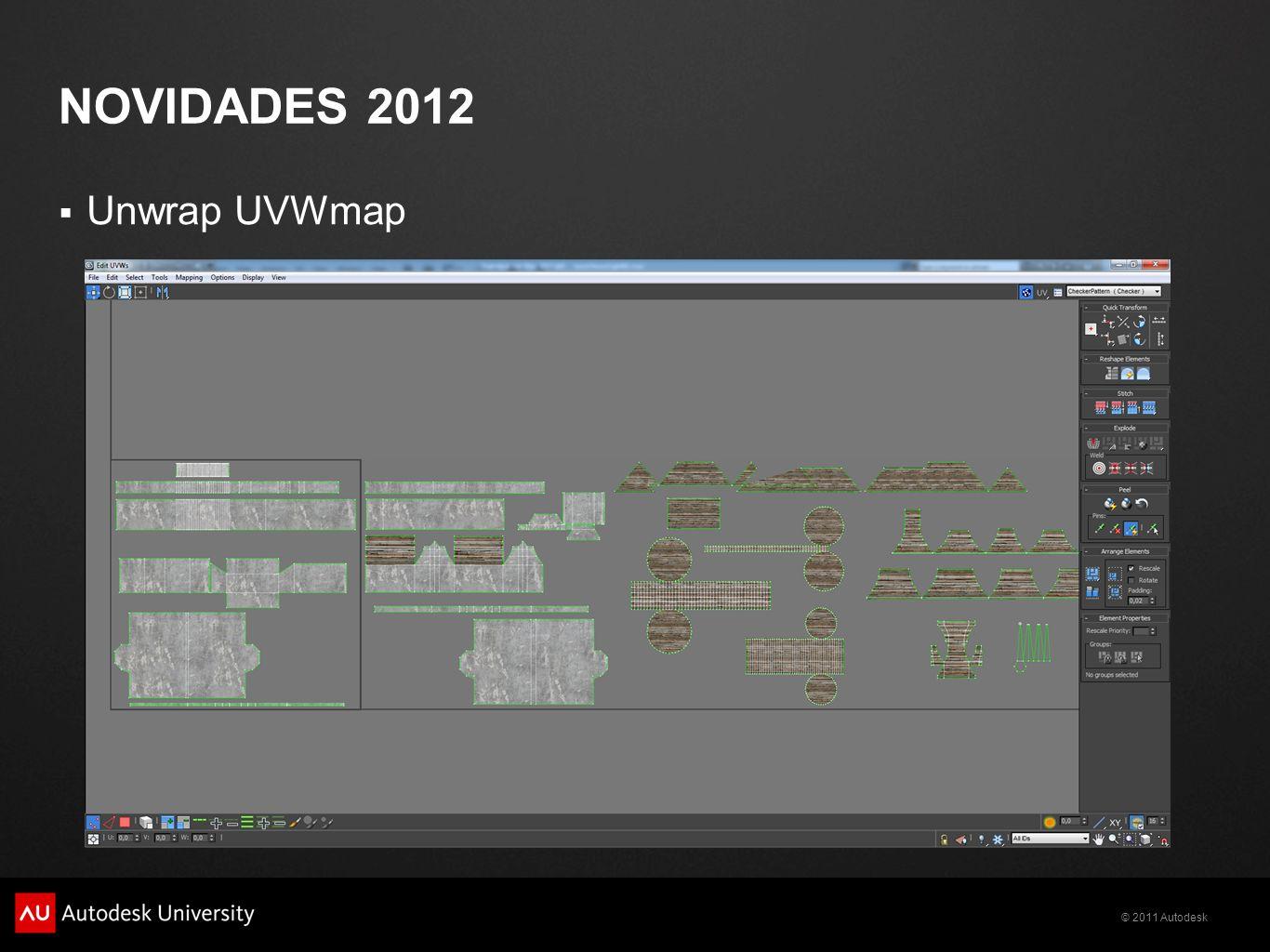 © 2011 Autodesk NOVIDADES 2012 Unwrap UVWmap