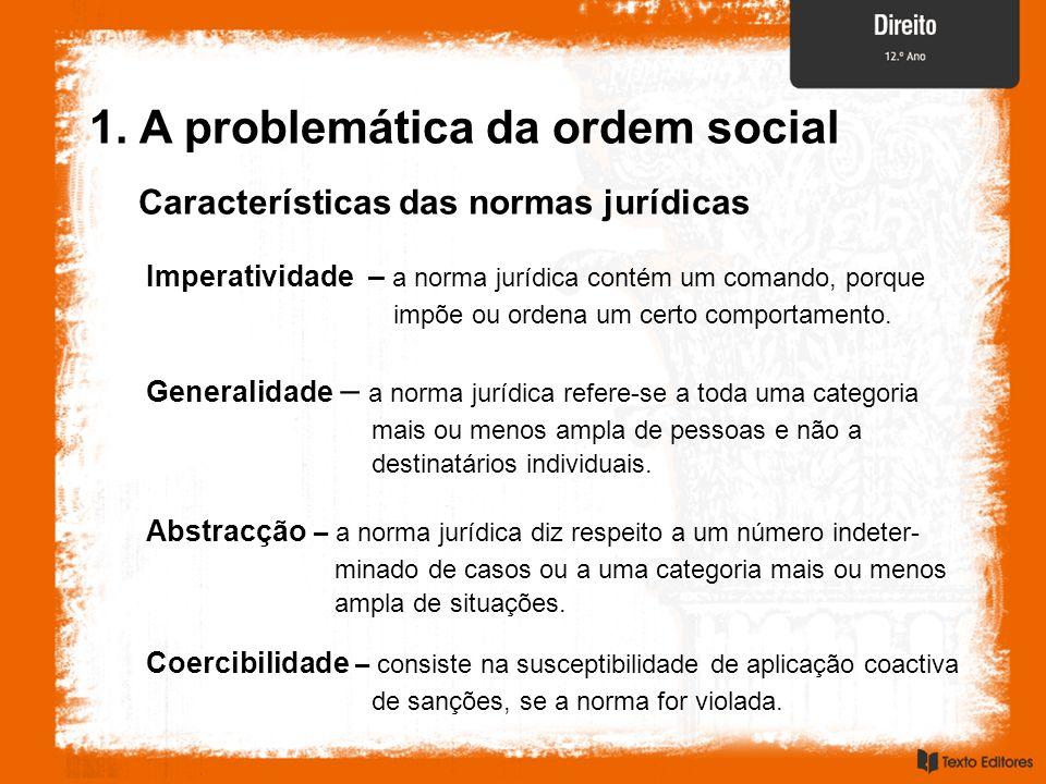 Justiça Valores fundamentais do Direito 1.