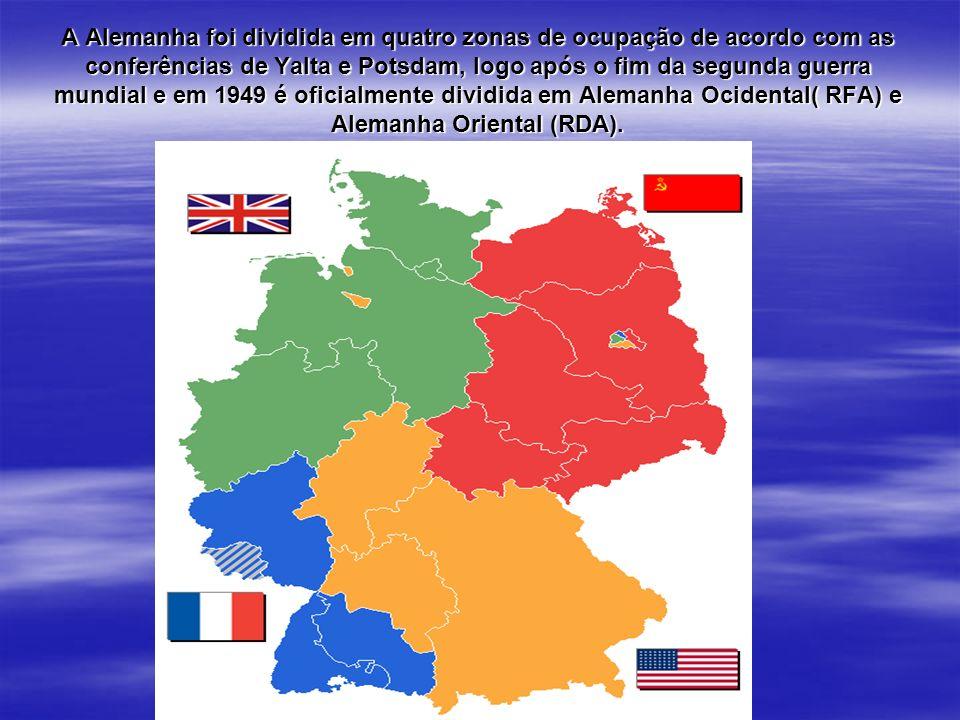 A Alemanha foi dividida em quatro zonas de ocupação de acordo com as conferências de Yalta e Potsdam, logo após o fim da segunda guerra mundial e em 1949 é oficialmente dividida em Alemanha Ocidental( RFA) e Alemanha Oriental (RDA).