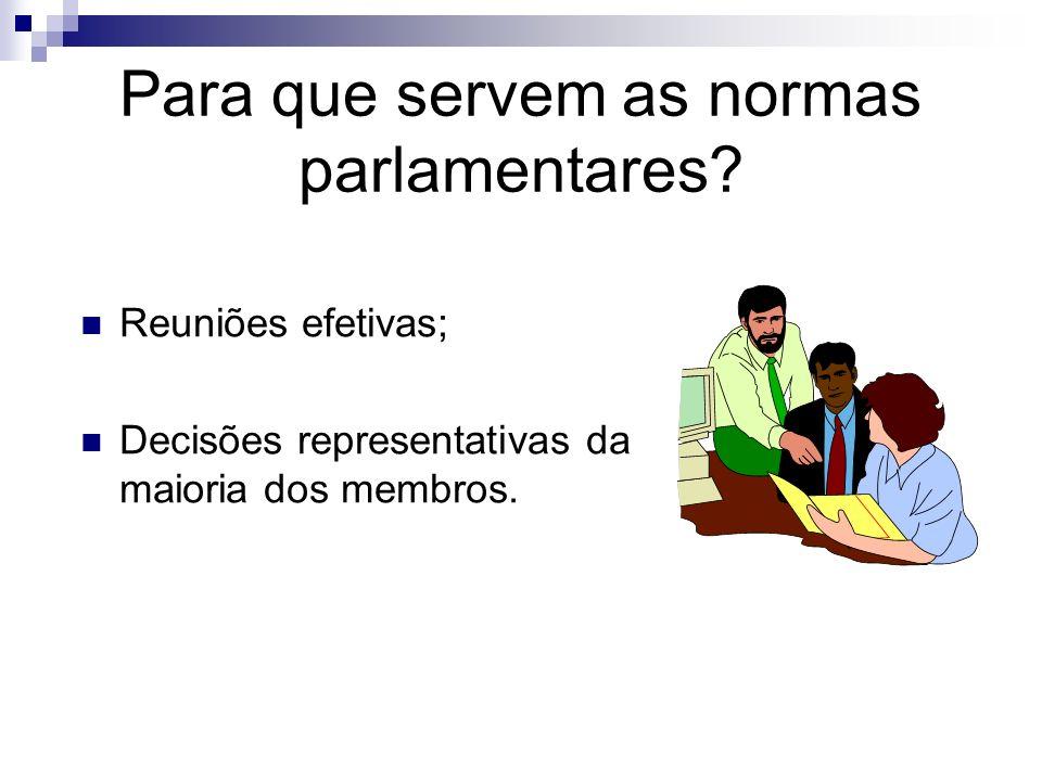 Assuntos a serem abordados: Objetivo das normas parlamentares; Vantagens; Regra mais importante; Ordem do dia; Uso da palavra; Moções e seus tipos; Vo