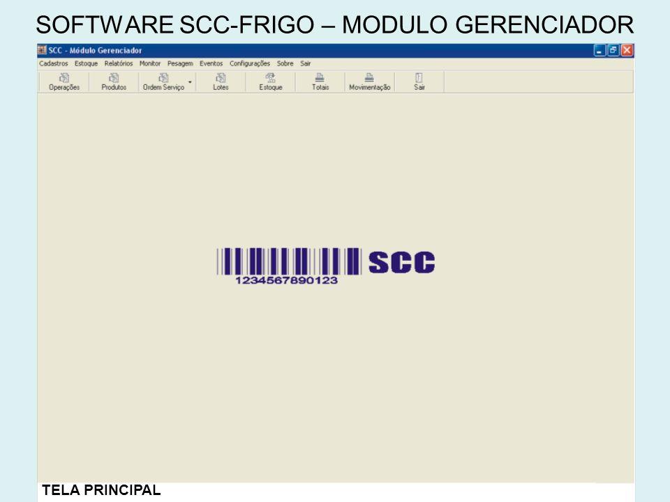 SOFTWARE SCC-FRIGO – MODULO GERENCIADOR TELA PRINCIPAL