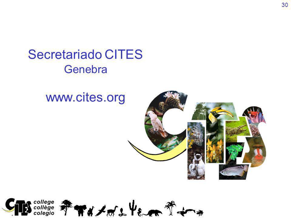 30 Secretariado CITES Genebra www.cites.org