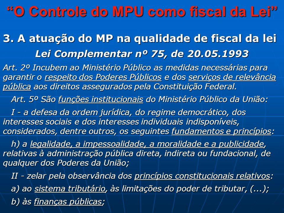 O Controle do MPU como fiscal da Lei 3.