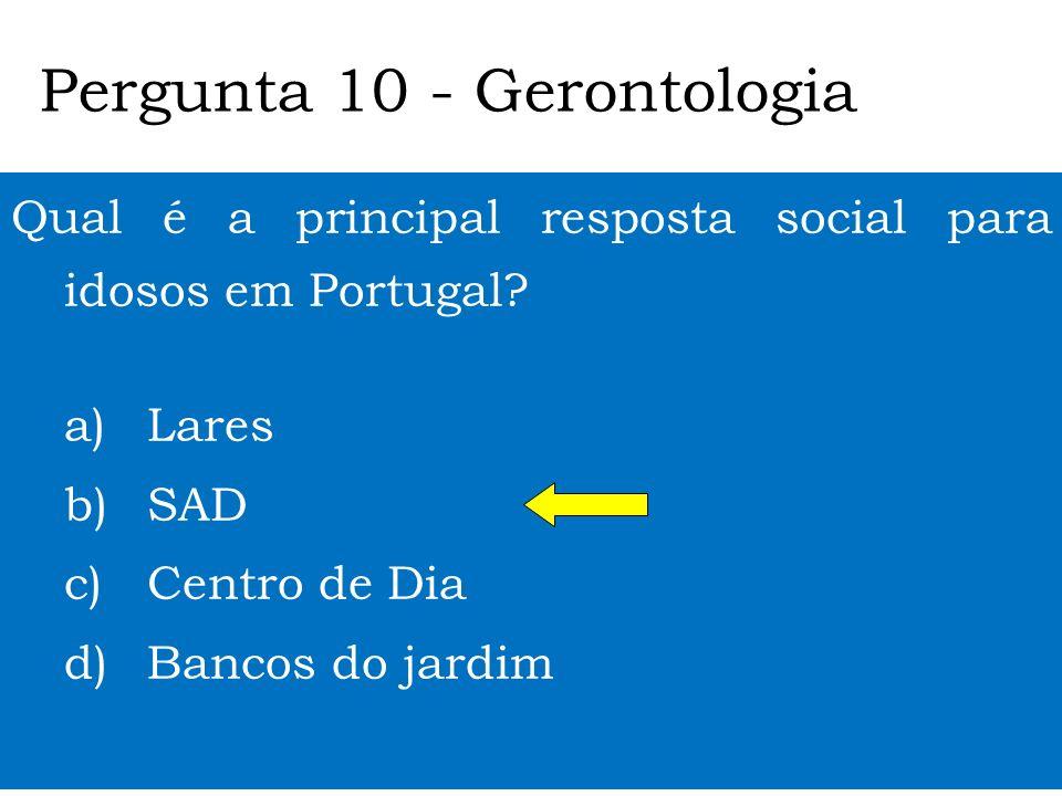 Quem é este sénior? a) Siza Vieira b) Carlos Gil c) Manuel de Oliveira d) Júlio Pomar Pergunta 9 - Gerontologia