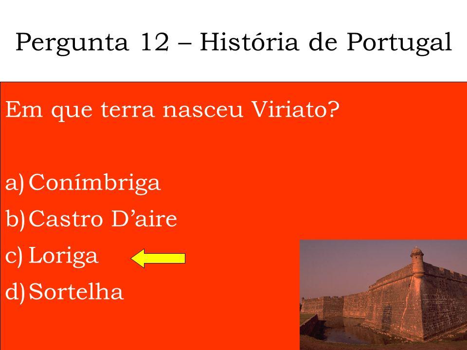 Pergunta 11 – História de Portugal O partido PCTP/MRPP, fundado em 1970, significa …. a)PCTP/Movimento Reorganizativo do Partido do Proletariado b)PCT