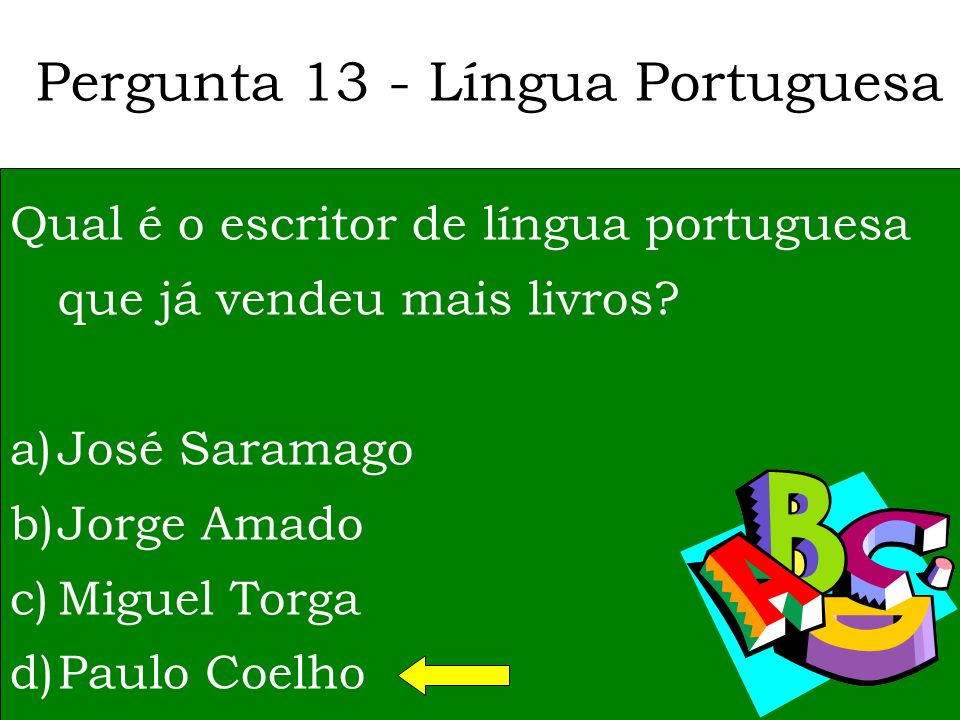 Pergunta 12 – História de Portugal Em que terra nasceu Viriato? a)Conímbriga b)Castro Daire c)Loriga d)Sortelha