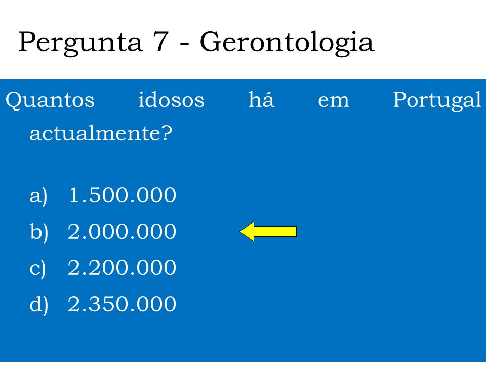 Quantos idosos há em Portugal actualmente.