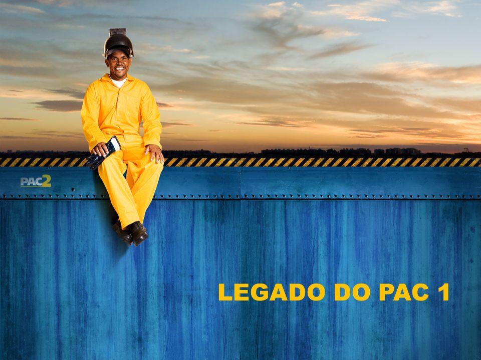 LEGADO DO PAC 1