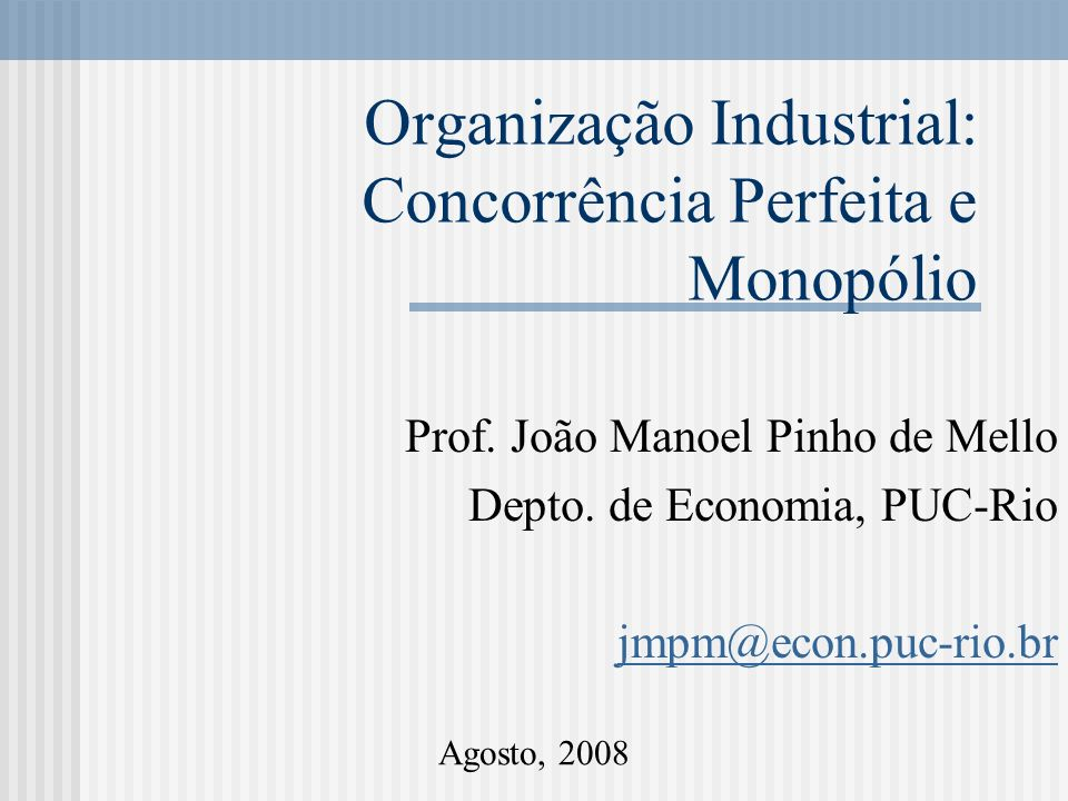 Concorrência monopolística A suposição de atomicidade é interpretada como: A quantidade (preço) produzida pela firma i não altera a curva de demanda da firma j Logo, ainda não há comportamento estratégico