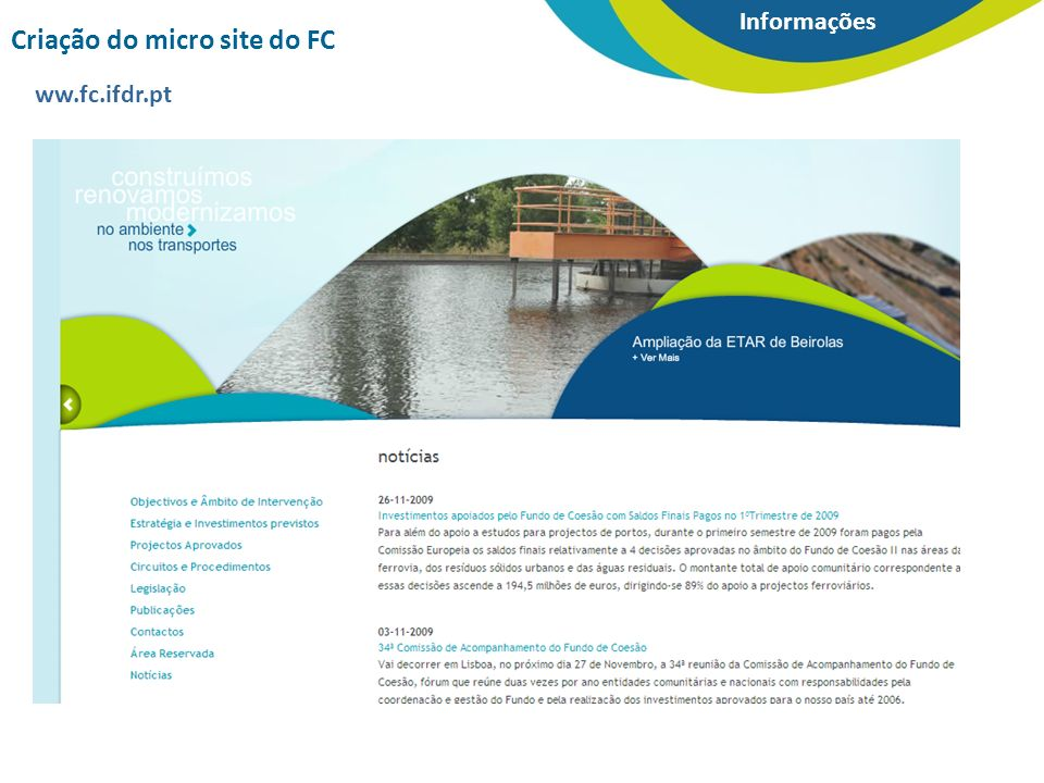 Informações ww.fc.ifdr.pt Criação do micro site do FC