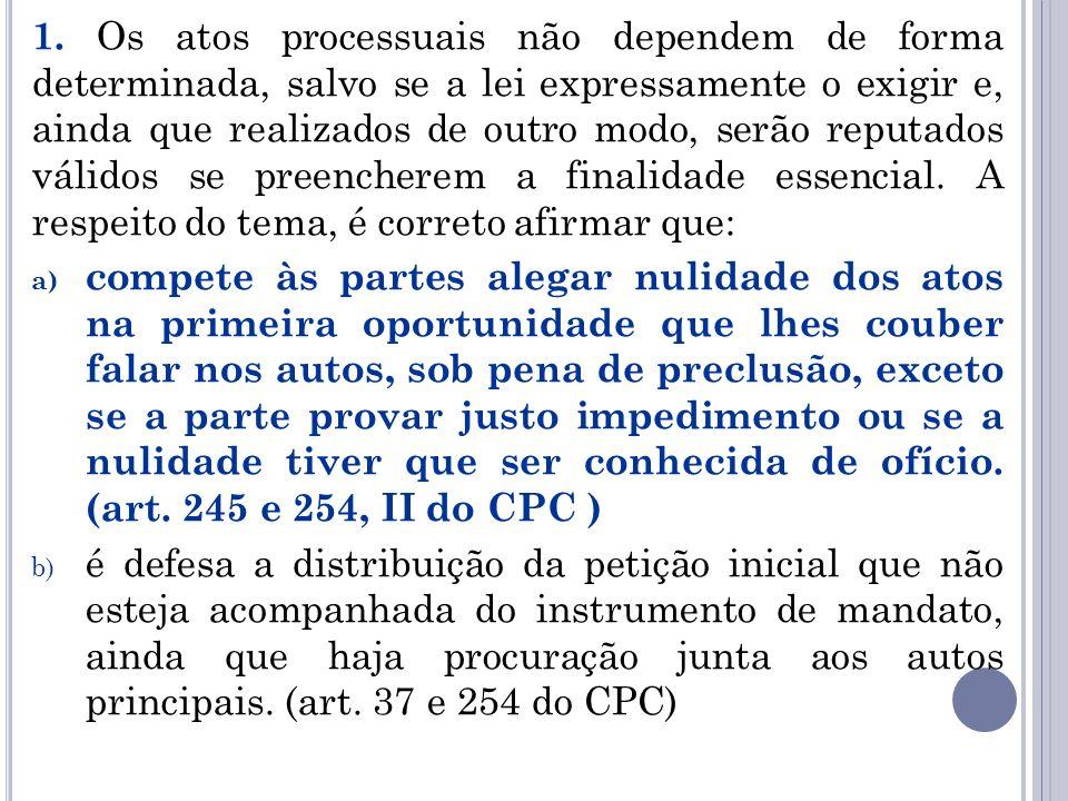 c) A arguição de incompetência absoluta de juízo deverá ser alegada pela parte em preliminar de contestação ou por meio de exceção no prazo de resposta do réu, sob pena de prorrogação de competência.