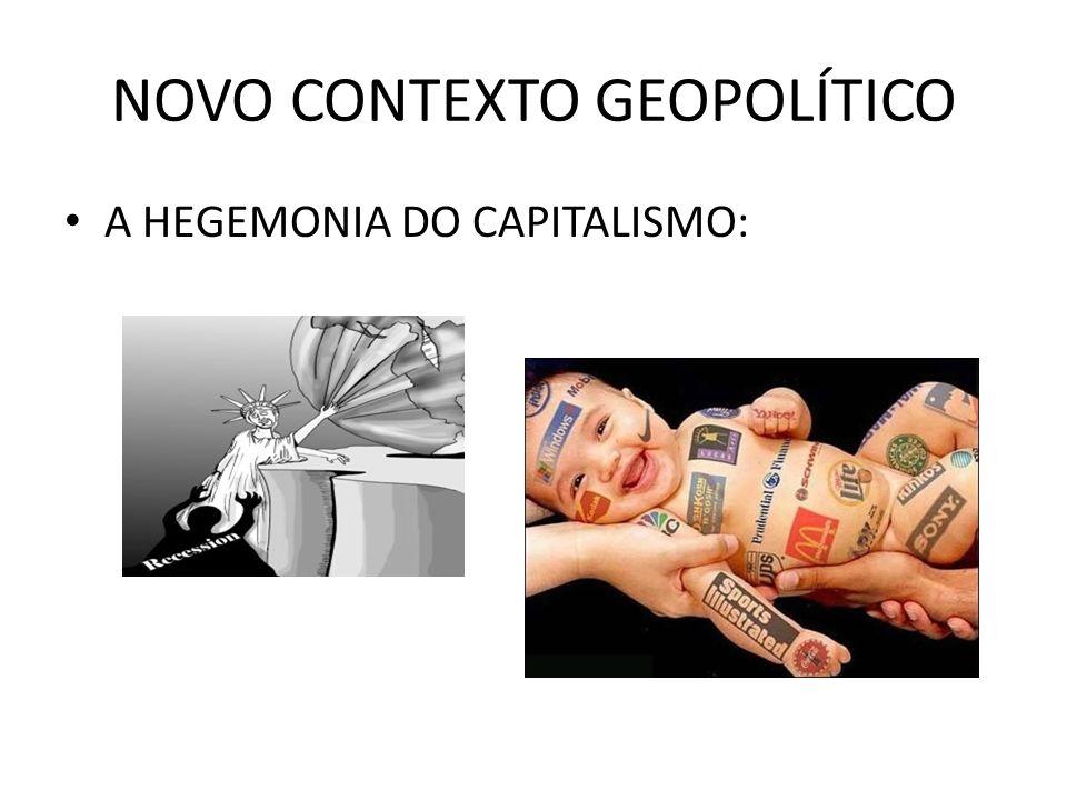 NOVO CONTEXTO GEOPOLÍTICO UMA NOVA REGIONALIZAÇÃO DO ESPAÇO MUNDIAL: