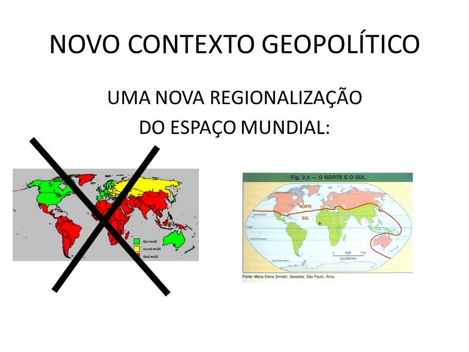 NOVO CONTEXTO GEOPOLÍTICO AS DISPUTAS ECONÔMICAS EM PRIMEIRO PLANO: