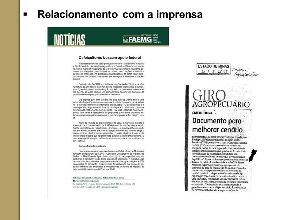 OBRIGADA! Estamos à disposição: 31 3074-3104 /3017/3018 imprensa@faemg.org.br