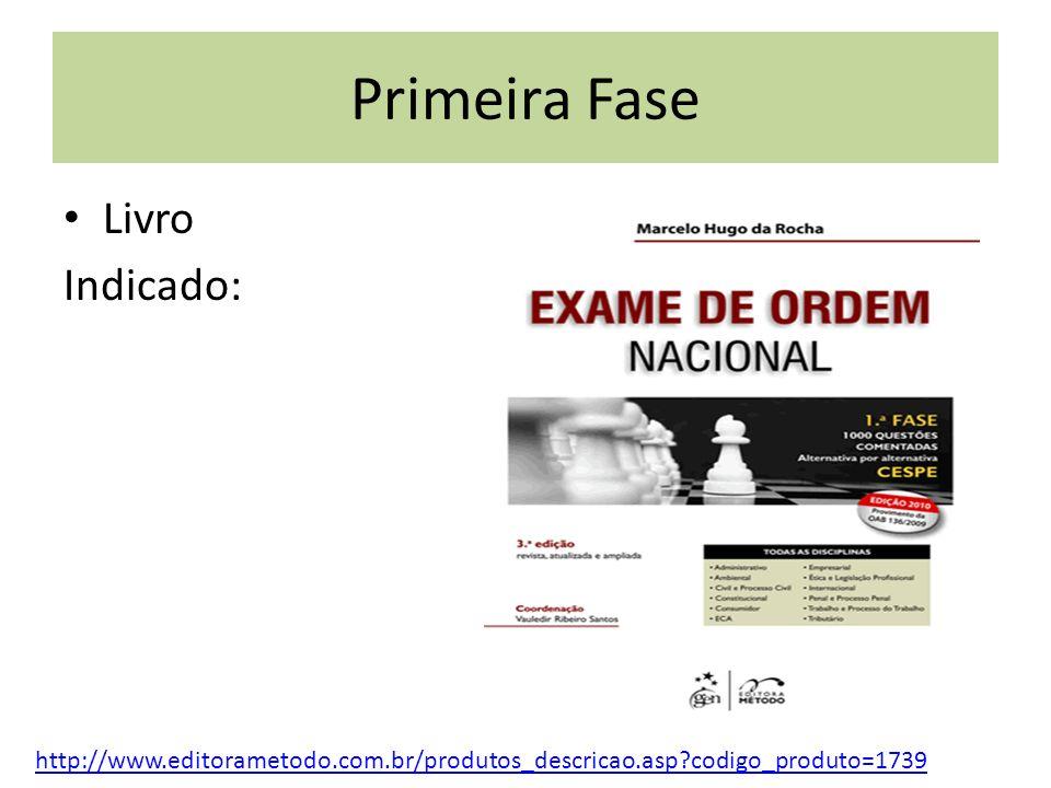 Primeira Fase Livro Indicado: http://www.editorametodo.com.br/produtos_descricao.asp?codigo_produto=1739