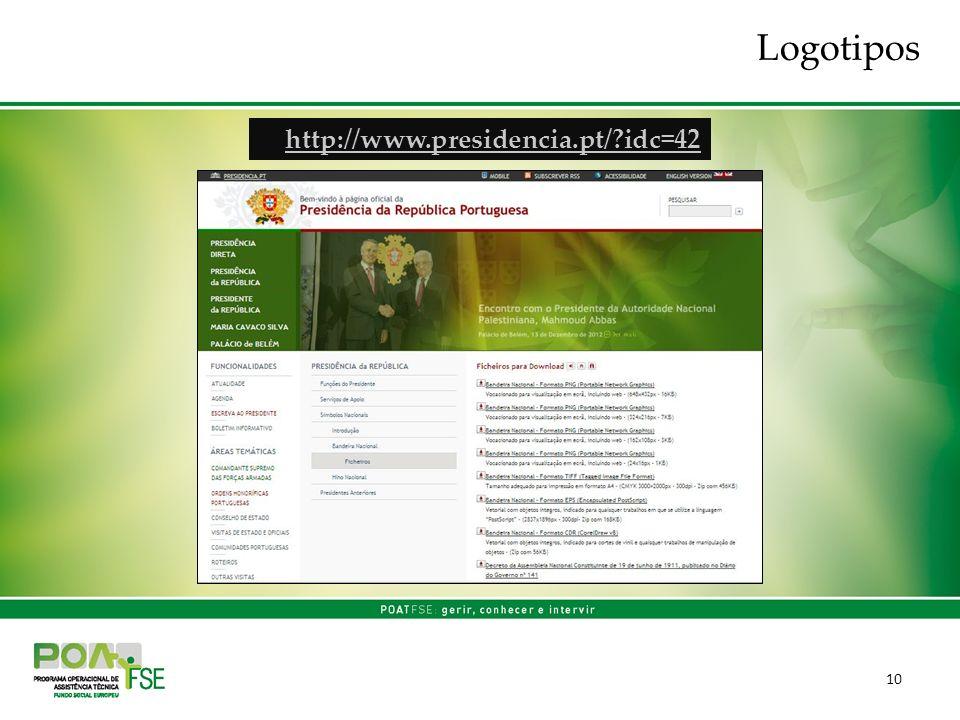 10 http://www.presidencia.pt/ idc=42 Logotipos