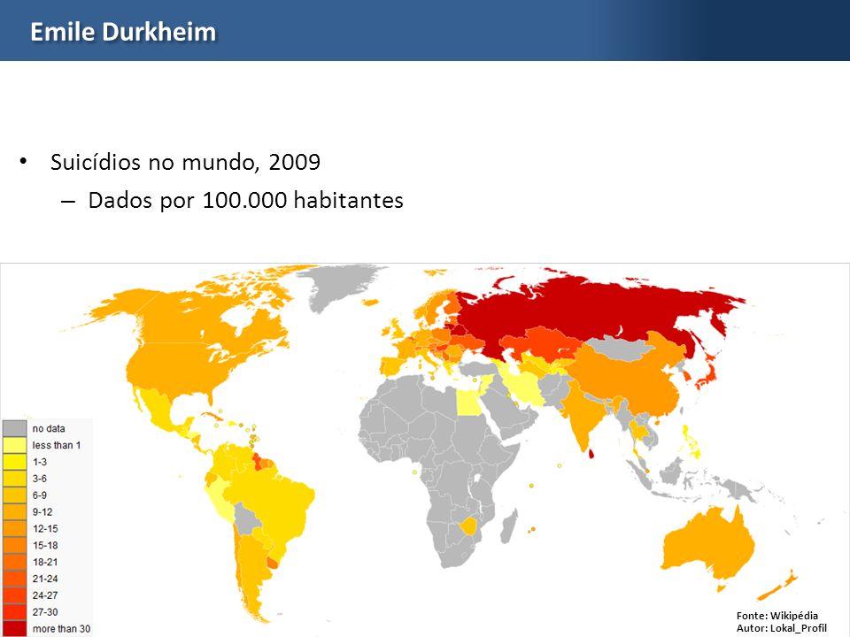 Prof. Gabriela LottaEDS Emile Durkheim Suicídios no mundo, 2009 – Dados por 100.000 habitantes Fonte: Wikipédia Autor: Lokal_Profil