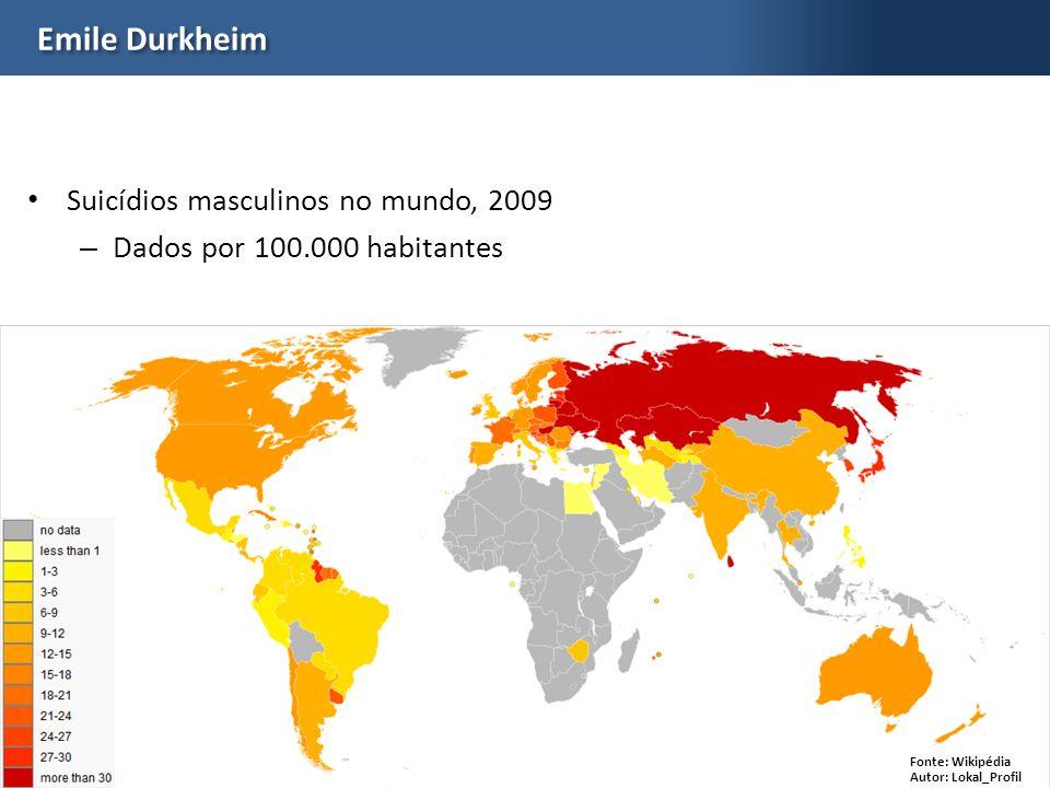 Prof. Gabriela LottaEDS Emile Durkheim Suicídios masculinos no mundo, 2009 – Dados por 100.000 habitantes Fonte: Wikipédia Autor: Lokal_Profil