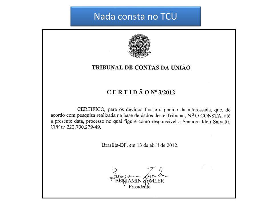 Nada consta no TCU