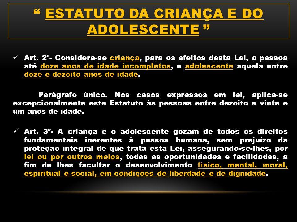 CONSTITUIÇÃO FEDERAL Art. 5º- Todos são iguais perante a lei, sem distinção de qualquer natureza, garantindo-se aos brasileiros e aos estrangeiros res