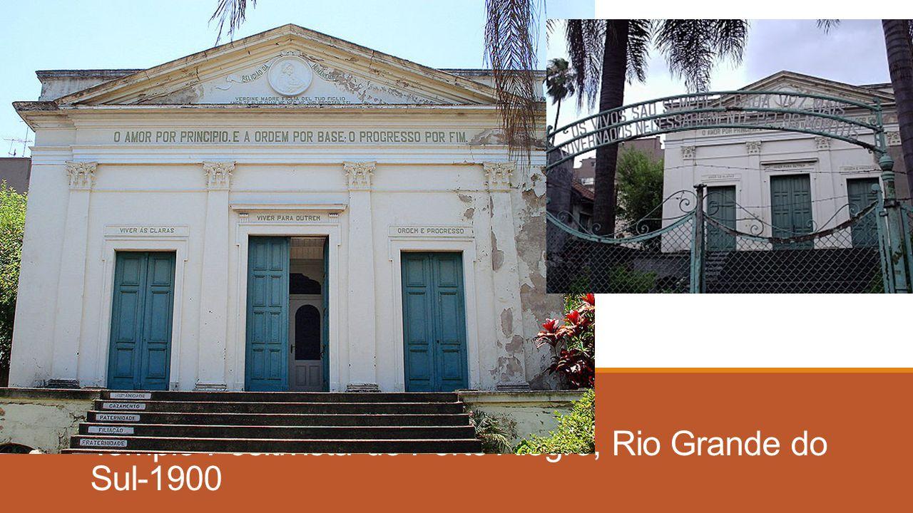 Templo Positivista de Porto Alegre, Rio Grande do Sul-1900