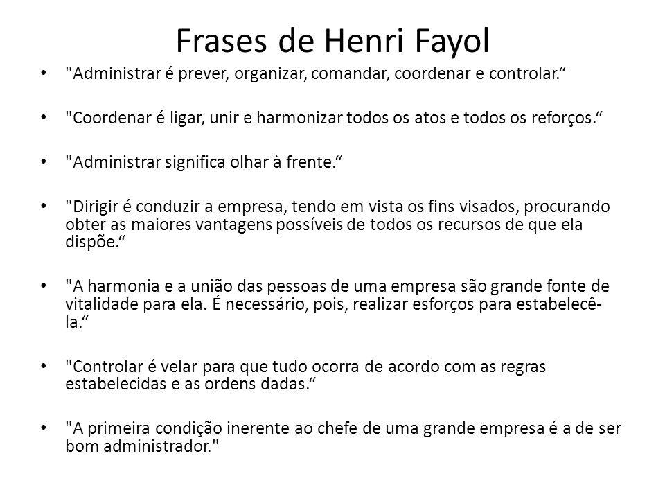 Frases de Henri Fayol