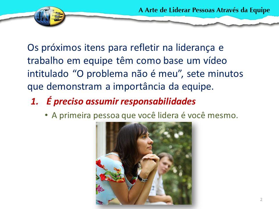 IDEAL DE UMA EQUIPE 13 Problemas bem mal resolvidos Decisões Eficazes Ótimo Rendimento Flexibilidade Alta moral do grupo Não se dirige às pessoas.