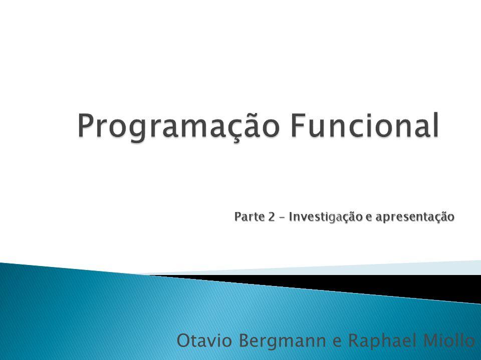 Otavio Bergmann e Raphael Miollo Parte 2 – Investigação e apresentação
