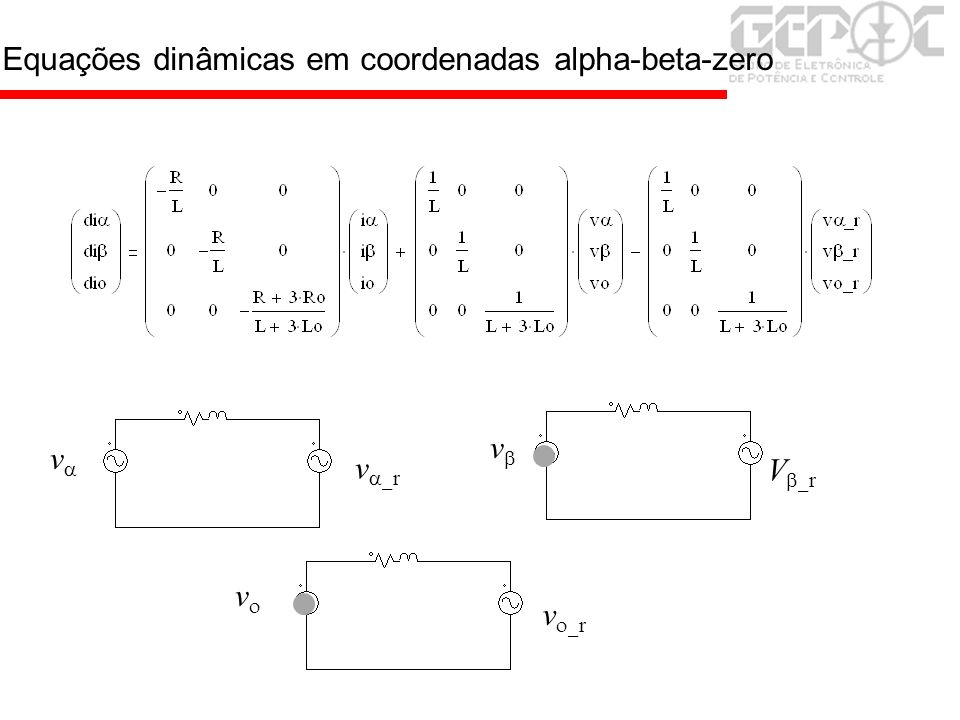 Equações dinâmicas em coordenadas alpha-beta-zero v v v v r V r v r