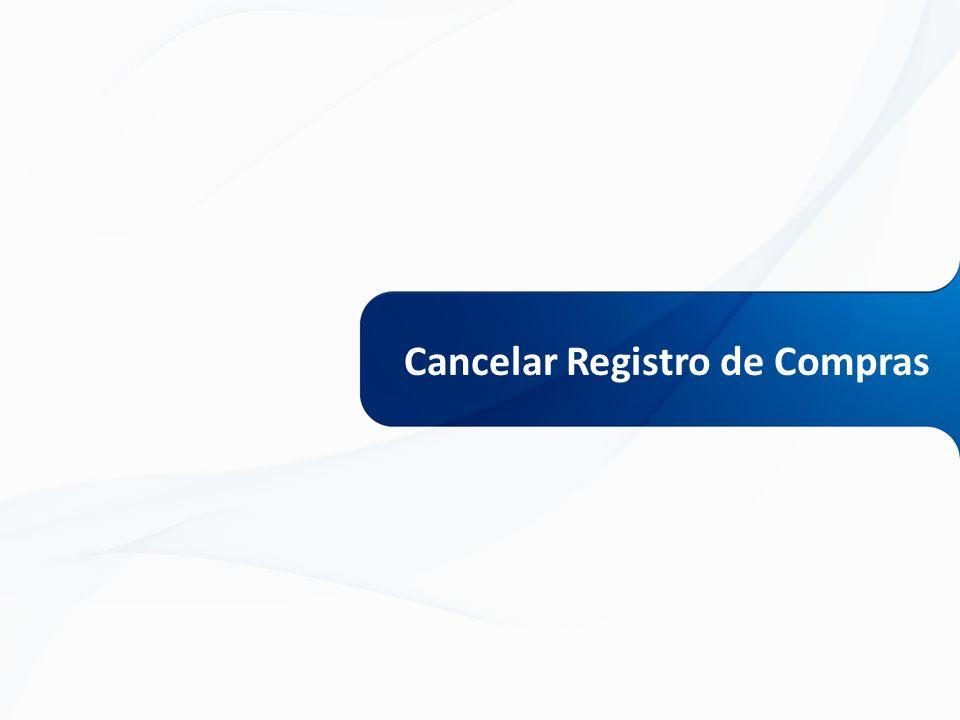Cancelar Registro de Compras
