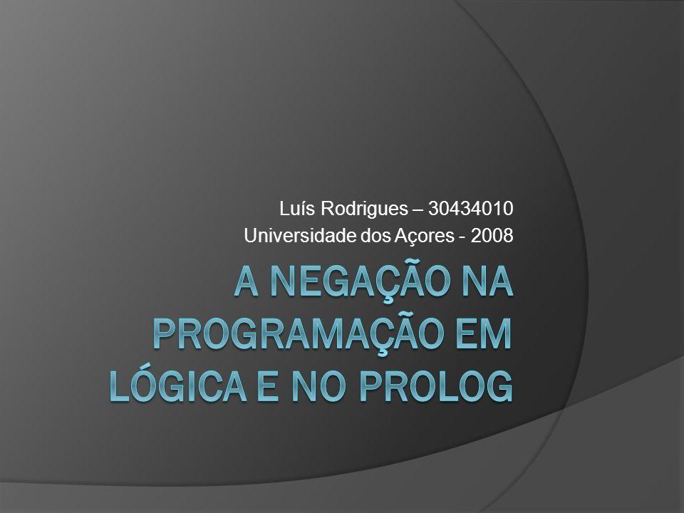 Luís Rodrigues – 30434010 Universidade dos Açores - 2008