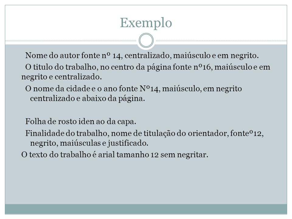 Exemplo Nome do autor fonte nº 14, centralizado, maiúsculo e em negrito.