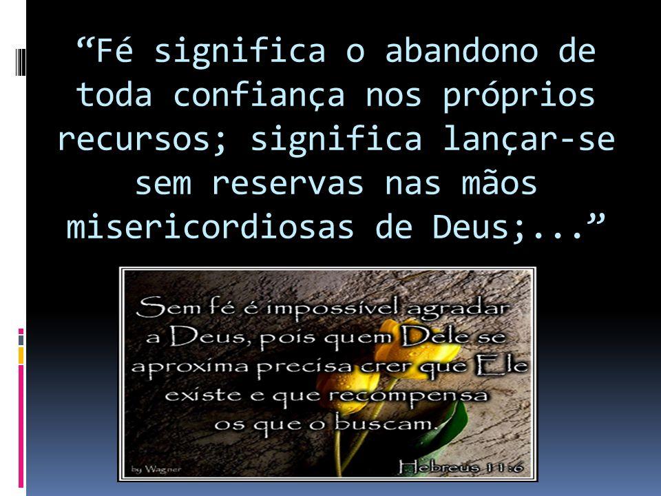 a) Marcos 2:5 – O que Jesus viu, nos que conduziam o paralítico e o que Jesus ofereceu ao paralítico.