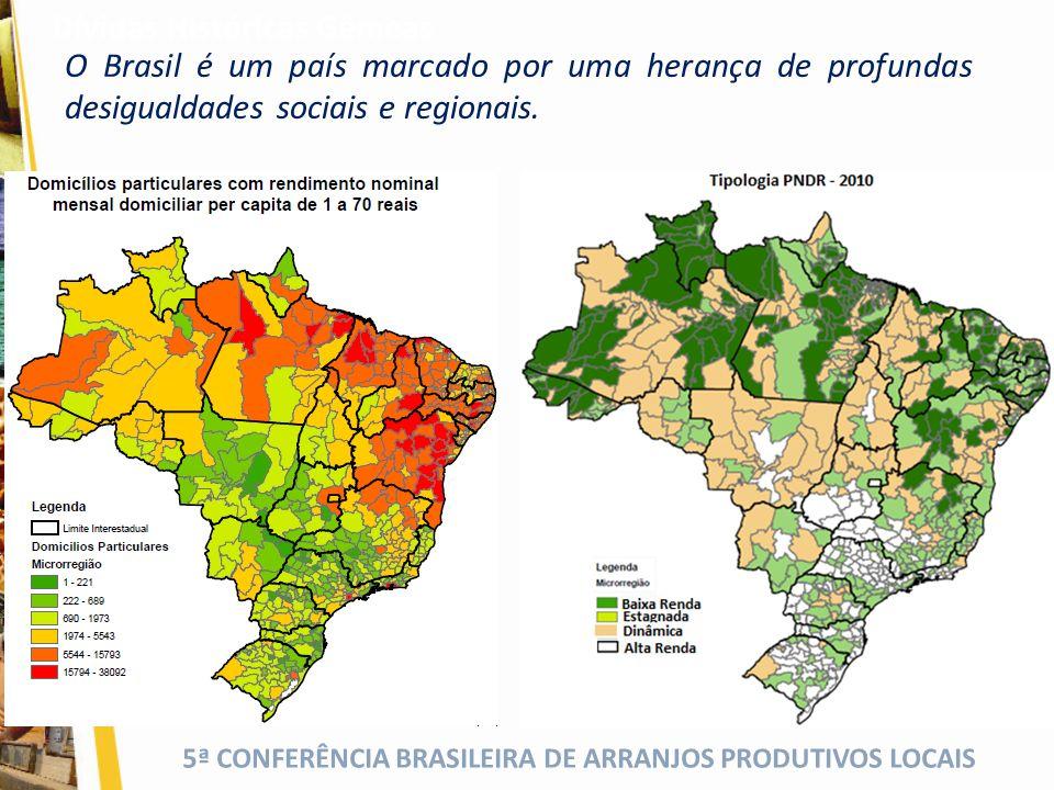 5ª CONFERÊNCIA BRASILEIRA DE ARRANJOS PRODUTIVOS LOCAIS Temos avançado no resgate da dívida social Dívida Social 29,8 17,4 A redução da pobreza se converteu em prioridade da política pública.