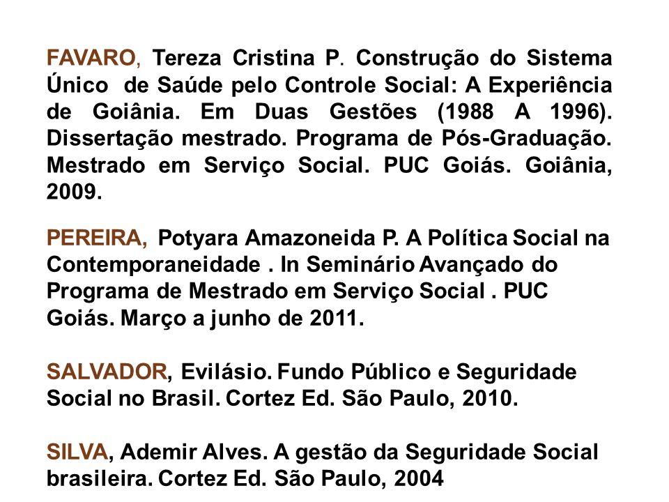 PEREIRA, Potyara Amazoneida P.A Política Social na Contemporaneidade.