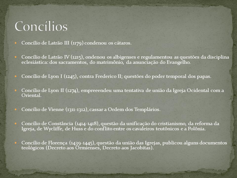 Imagens nas igrejas (500) Extrema unção (528) Intercessão dos santos, Purgatório, Eucaristia em favor dos mortos, missas em latim (séc.