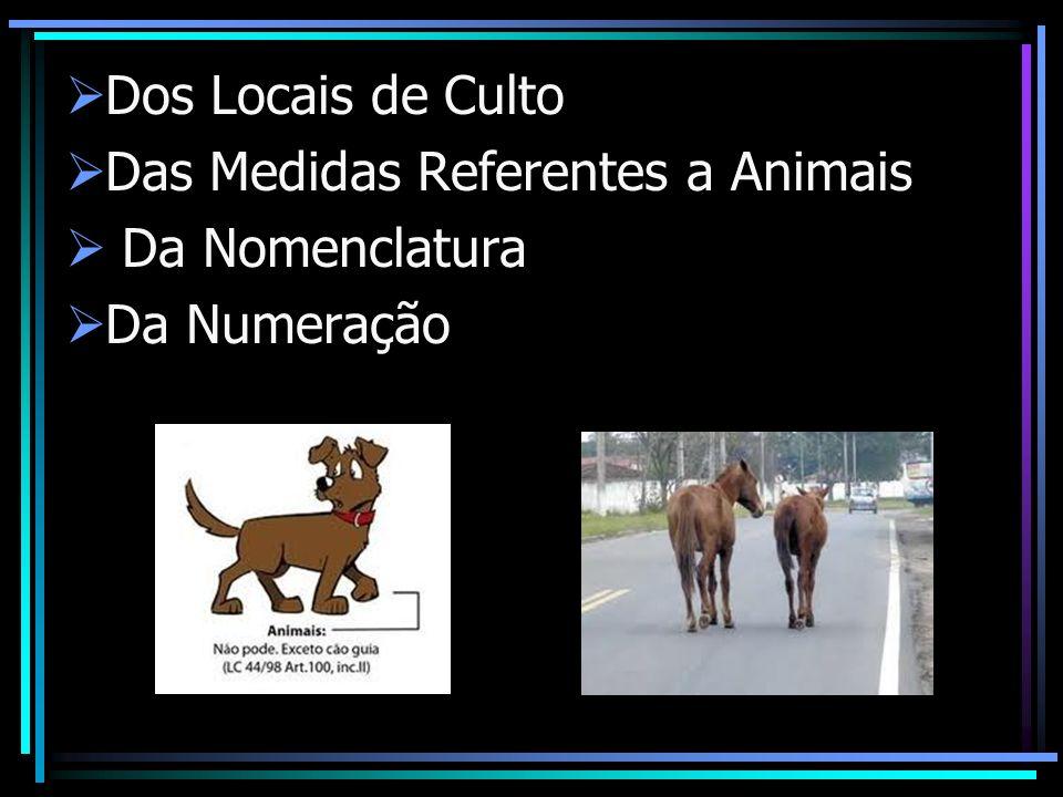Dos Locais de Culto Das Medidas Referentes a Animais Da Nomenclatura Da Numeração