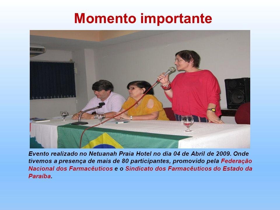 Evento realizado no Netuanah Praia Hotel no dia 04 de Abril de 2009. Onde tivemos a presença de mais de 80 participantes, promovido pela Federação Nac