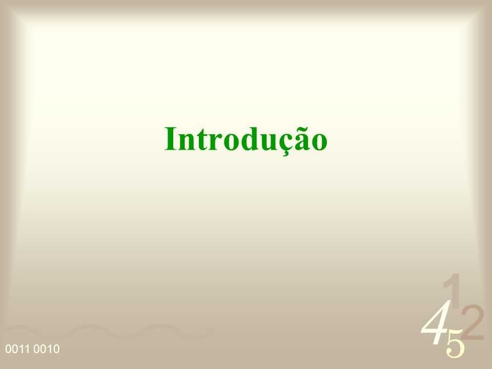 4 2 5 1 0011 0010 Introdução: A interpolação consiste em determinar uma função que assume valores conhecidos em certos pontos.