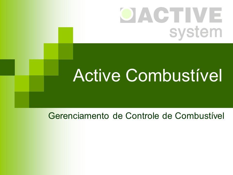 Active Combustível Gerenciamento de Controle de Combustível