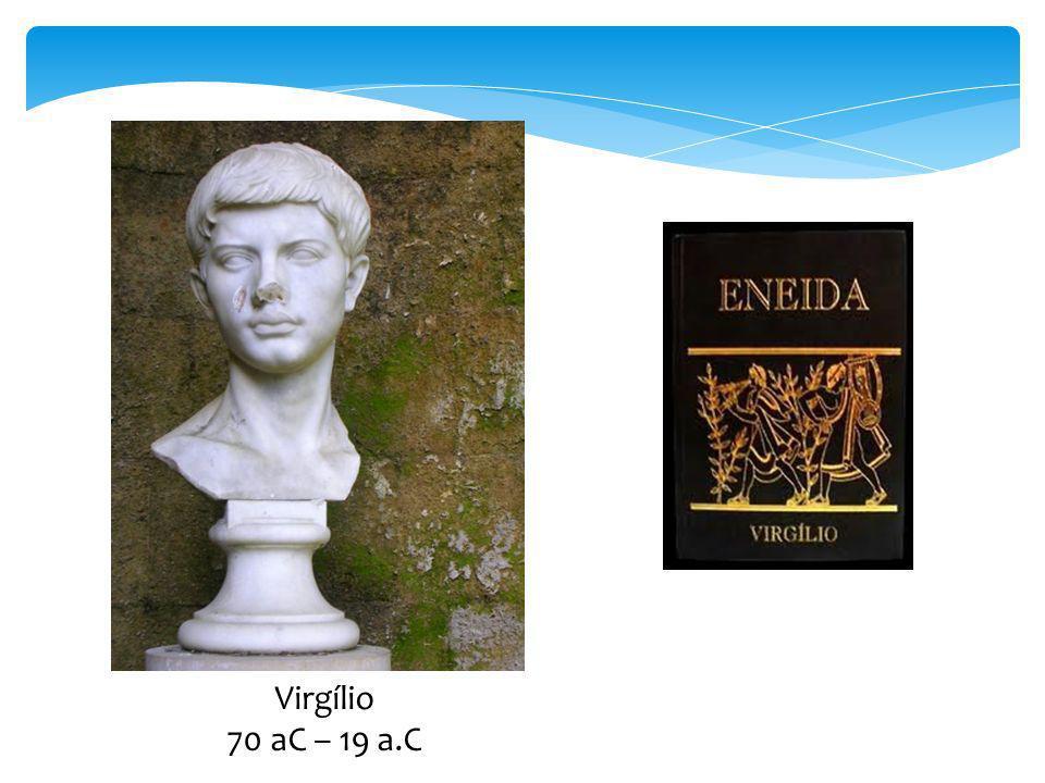 Virgílio 70 aC – 19 a.C