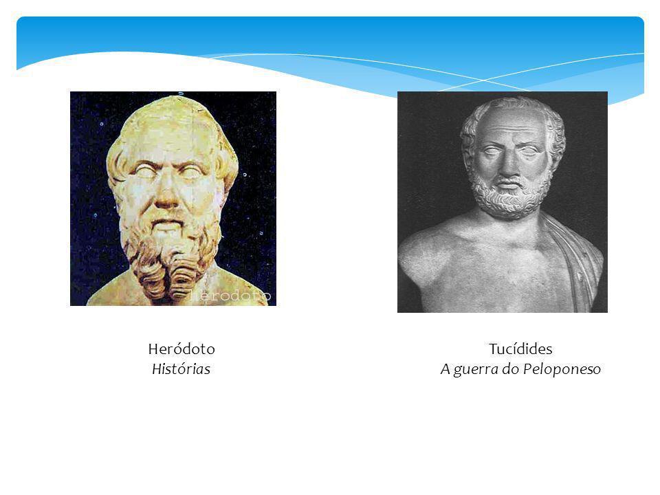 Heródoto Histórias Tucídides A guerra do Peloponeso