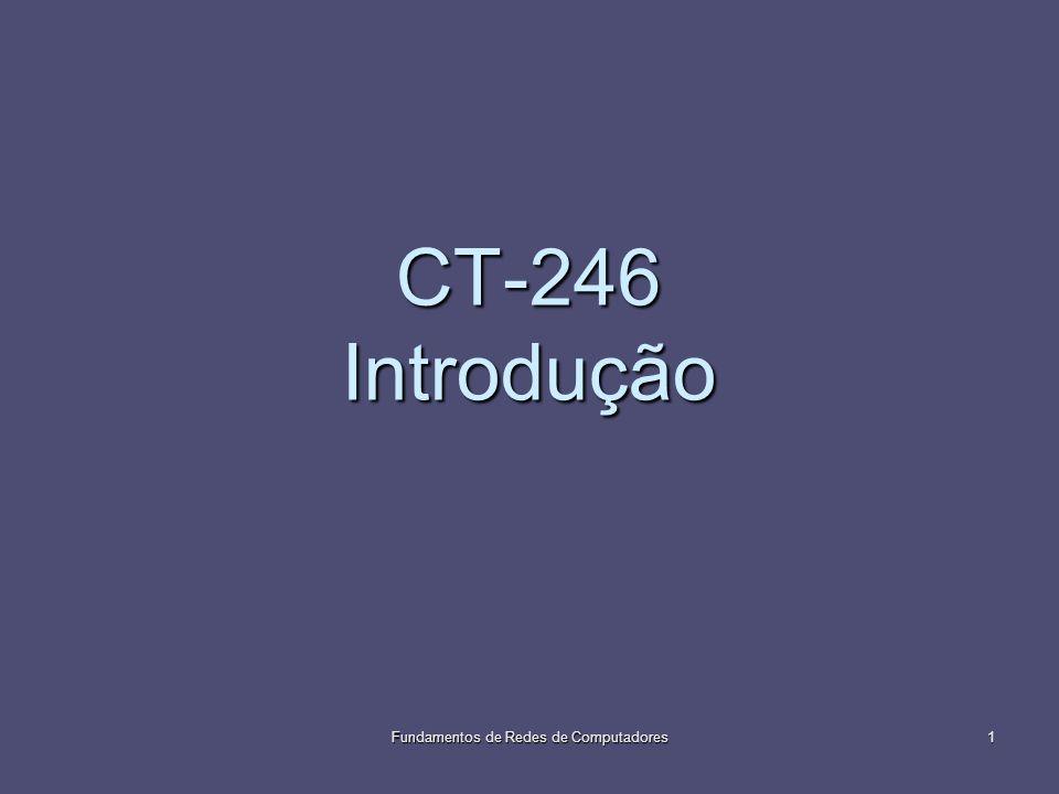 CT-246 Introdução Fundamentos de Redes de Computadores1