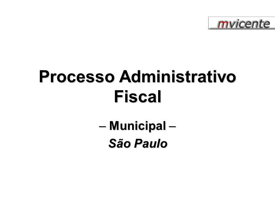 Processo Administrativo Fiscal – Municipal – São Paulo