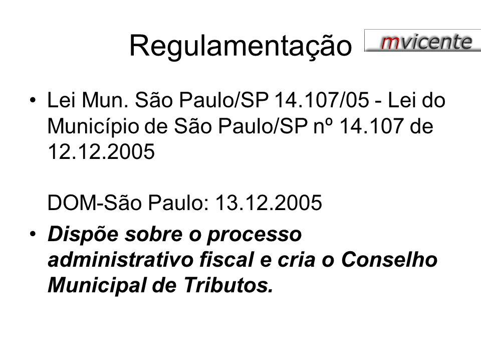 Regulamentação Lei Mun. São Paulo/SP 14.107/05 - Lei do Município de São Paulo/SP nº 14.107 de 12.12.2005 DOM-São Paulo: 13.12.2005 Dispõe sobre o pro