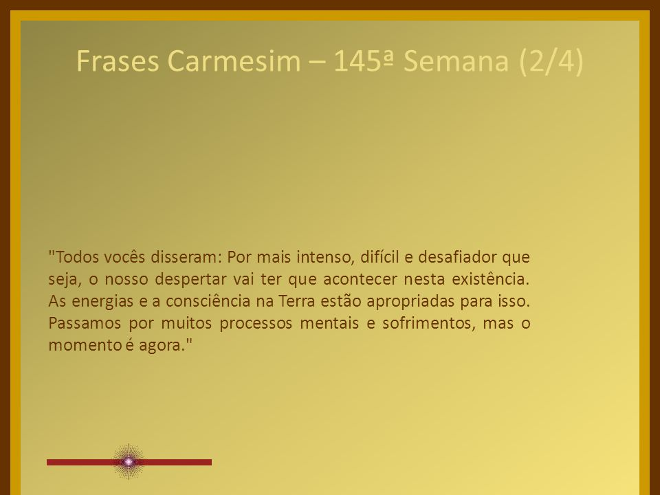 Frases Carmesim – 145ª Semana (1/4)