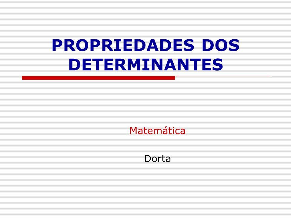 P 13 ) Determinante de Vandermonde Um determinante de ordem n maior ou igual a 2 é chamado determinante de Vandermonde se na primeira linha os elementos forem todos iguais a 1; na segunda, números reais quaisquer; na terceira, seus quadrados; na quarta seus cubos, e assim sucessivamente.