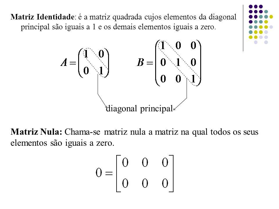 Propriedades (Matriz Transposta)